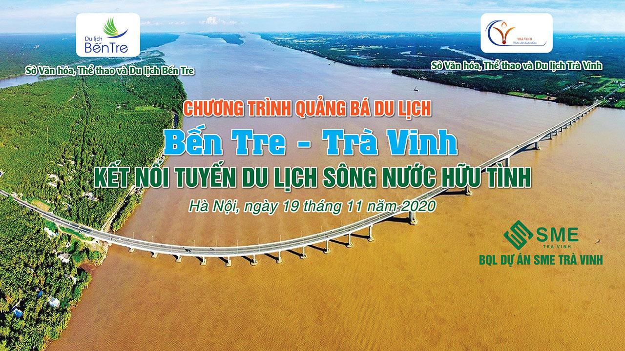 Bến Tre – Trà Vinh liên kết xây dựng tuyến du lịch sông nước hữu tình